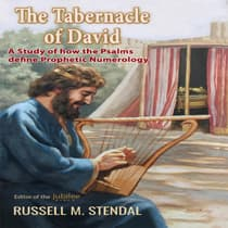 The Tabernacle of David by Russell M. Stendal audiobook