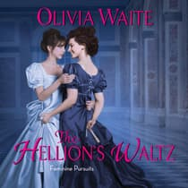 The Hellion's Waltz by Olivia Waite audiobook