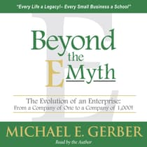 Beyond the E-Myth by Michael E. Gerber audiobook