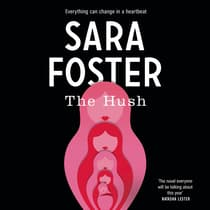 The Hush by Sara Foster audiobook