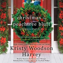 Christmas in Peachtree Bluff by Kristy Woodson Harvey audiobook