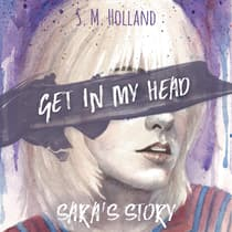 Get in My Head by S. M. Holland audiobook