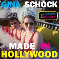 Made in Hollywood by Gina Schock audiobook