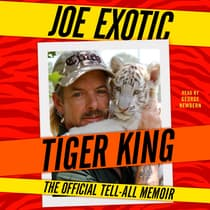 Tiger King by Joe Exotic audiobook