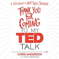 Thank You for Coming to My TED Talk by Chris Anderson audiobook