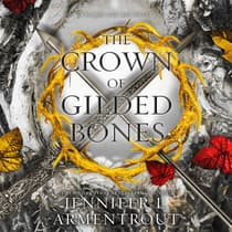 The Crown of Gilded Bones by Jennifer L. Armentrout audiobook