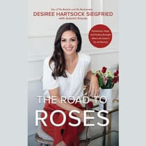 The Road to Roses by Desiree Hartsock Siegfried audiobook