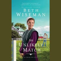 An Unlikely Match by Beth Wiseman audiobook