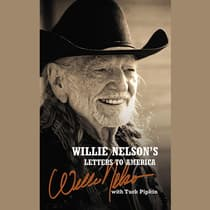 Willie Nelson's Letters to America by Willie Nelson audiobook