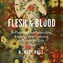 Flesh and Blood by N. West Moss audiobook