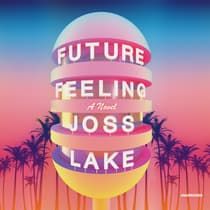 Future Feeling by Joss Lake audiobook