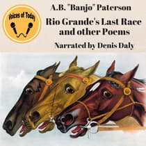 Rio Grande's Last Race and Other Verses by Andrew Barton Paterson audiobook