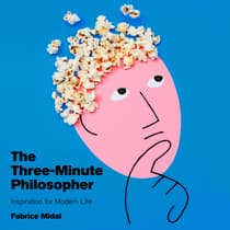 The Three-Minute Philosopher by Fabrice Midal audiobook