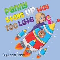 Penny Stays Up Way Too Late by Leela Hope audiobook