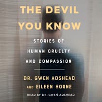 The Devil You Know by Gwen Adshead audiobook