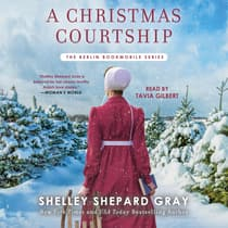 A Christmas Courtship by Shelley Shepard Gray audiobook
