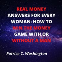 Real Money Answers for Every Woman by Patrice C. Washington audiobook
