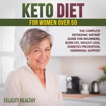 Keto diet for women over 50 by Felicity Healthy audiobook
