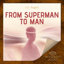 From Superman to Man by J. A. Rogers audiobook