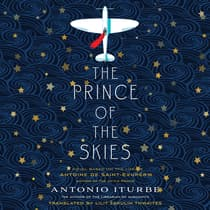 The Prince of the Skies by Antonio Iturbe audiobook