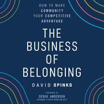 The Business of Belonging by David Spinks audiobook