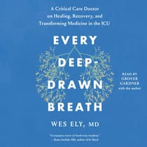 Every Deep-Drawn Breath by Wes Ely audiobook