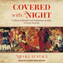 Covered with Night by Nicole Eustace audiobook