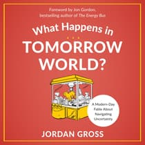 What Happens in Tomorrow World? by Jordan Gross audiobook
