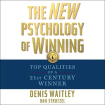 The New Psychology of Winning by Denis Waitley audiobook