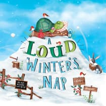 A Loud Winter's Nap by Katy Hudson audiobook