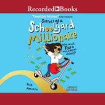Secrets of a Schoolyard Millionaire by Nat Amoore audiobook