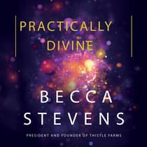 Practically Divine by Becca Stevens audiobook