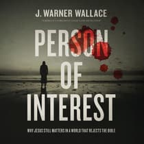 Person of Interest by J. Warner Wallace audiobook