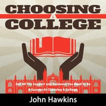 Choosing A College by John Hawkins audiobook