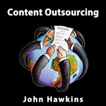 Content Outsourcing by John Hawkins audiobook