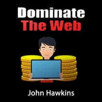Dominate the Web by John Hawkins audiobook