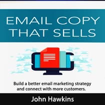 Email Copy That Sells by John Hawkins audiobook