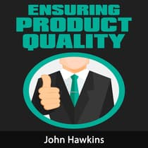 Ensuring Product Quality by John Hawkins audiobook