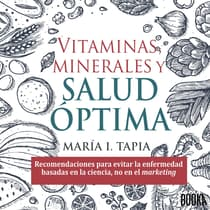 Vitaminas, minerales y salud optima by Maria I. Tapia audiobook