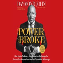 The Power of Broke by Daymond John audiobook