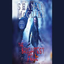 The Brightest Fell by Seanan McGuire audiobook