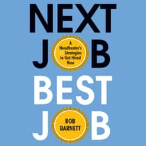 Next Job, Best Job by Rob Barnett audiobook