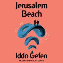 Jerusalem Beach by Iddo Gefen audiobook