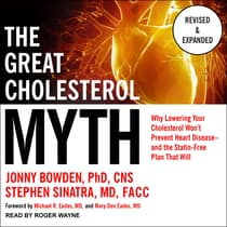 The Great Cholesterol Myth, Revised and Expanded by Jonny Bowden audiobook