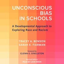Unconscious Bias in Schools by Tracey A. Benson audiobook