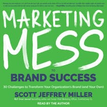 Marketing Mess to Brand Success by Scott Jeffrey Miller audiobook