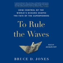 To Rule the Waves by Bruce Jones audiobook