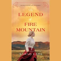 The Legend of Fire Mountain by Sarah Lark audiobook