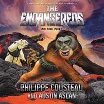 The Endangereds: Melting Point by Philippe Cousteau audiobook