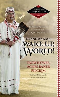 Grandma Says: Wake Up, World!